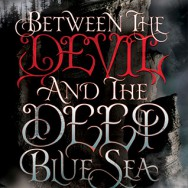 Best Book Read in January: BETWEEN THE DEVIL AND THE DEEP BLUE SEA